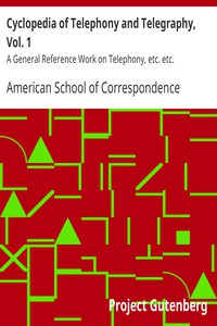 Cover of Cyclopedia of Telephony and Telegraphy, Vol. 1 A General Reference Work on Telephony, etc. etc.