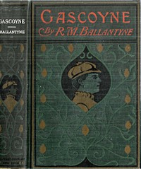 Cover of Gascoyne, The Sandal-Wood Trader: A Tale of the Pacific