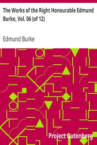 Cover of The Works of the Right Honourable Edmund Burke, Vol. 06 (of 12)