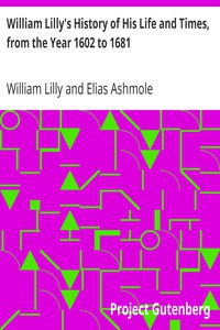 Cover of William Lilly's History of His Life and Times, from the Year 1602 to 1681