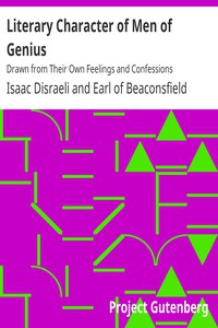 Cover of Literary Character of Men of GeniusDrawn from Their Own Feelings and Confessions