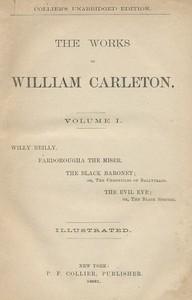 Fardorougha, The MiserThe Works of William Carleton, Volume One