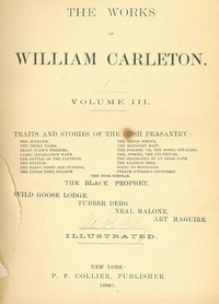 Cover of The Hedge School; The Midnight Mass; The DonaghTraits And Stories Of The Irish Peasantry, The Works ofWilliam Carleton, Volume Three