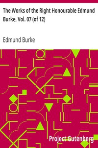 Cover of The Works of the Right Honourable Edmund Burke, Vol. 07 (of 12)
