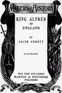 King Alfred of EnglandMakers of History