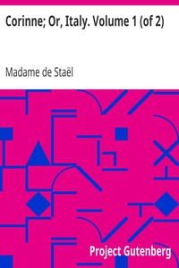 Cover of Corinne; Or, Italy. Volume 1 (of 2)