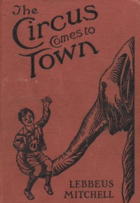 Cover of The Circus Comes to Town