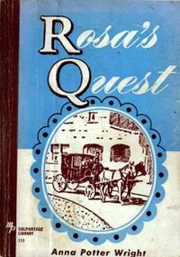 Cover of Rosa's Quest Or, The Way to the Beautiful Land