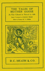 Cover of The Tales of Mother GooseAs First Collected by Charles Perrault in 1696