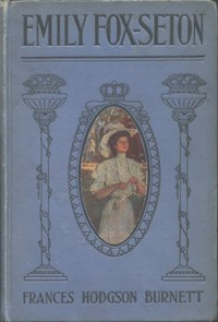 """Cover of Emily Fox-Seton Being """"The Making of a Marchioness"""" and """"The Methods of Lady Walderhurst"""""""