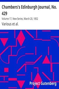 Cover of Chambers's Edinburgh Journal, No. 429Volume 17, New Series, March 20, 1852