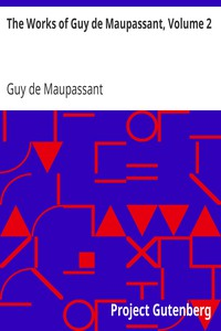 Cover of The Works of Guy de Maupassant, Volume 2