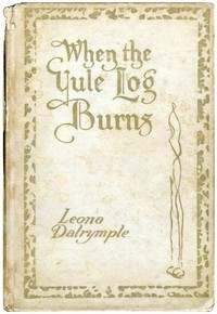 Cover of When the Yule Log Burns: A Christmas Story