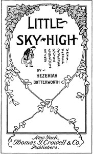 Little Sky-High; Or, The Surprising Doings of Washee-Washee-Wang
