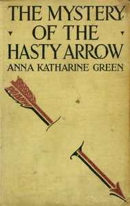 Cover of The Mystery of the Hasty Arrow