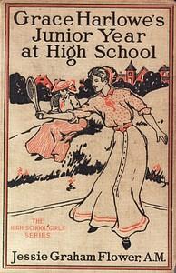 Grace Harlowe's Junior Year at High SchoolOr, Fast Friends in the Sororities