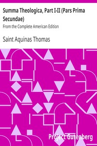 Cover of Summa Theologica, Part I-II (Pars Prima Secundae)From the Complete American Edition