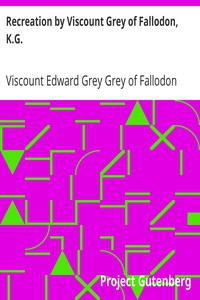 Cover of Recreation by Viscount Grey of Fallodon, K.G.