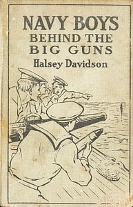 Cover of Navy Boys Behind the Big Guns; Or, Sinking the German U-Boats