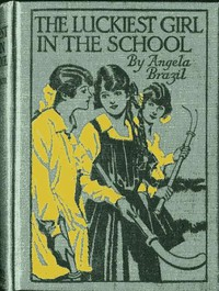 Cover of The Luckiest Girl in the School