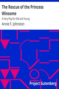 Cover of The Rescue of the Princess Winsome: A Fairy Play for Old and Young