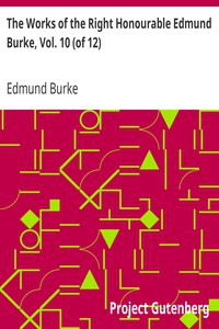 Cover of The Works of the Right Honourable Edmund Burke, Vol. 10 (of 12)