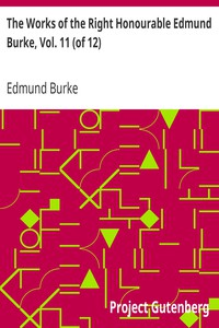 Cover of The Works of the Right Honourable Edmund Burke, Vol. 11 (of 12)