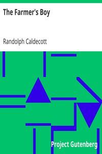The Farmer's BoyOne of R. Caldecott's picture books