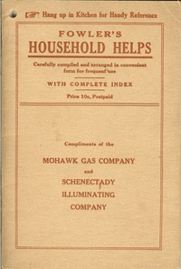 Cover of Fowler's Household Helps Over 300 Useful and Valuable Helps About the Home, Carefully Compiled and Arranged in Convenient Form for Frequent Use