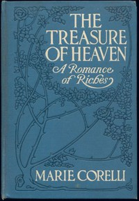 Cover of The Treasure of Heaven: A Romance of Riches