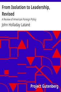 From Isolation to Leadership, RevisedA Review of American Foreign Policy