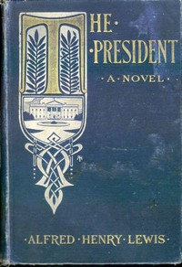 Cover of The President: A Novel