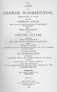 The Life of George Washington, Vol. 2 Commander in Chief of the American Forces During the War which Established the Independence of his Country and First President of the United States
