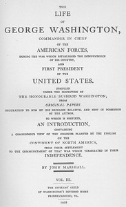 Cover of The Life of George Washington, Vol. 3 Commander in Chief of the American Forces During the War which Established the Independence of his Country and First President of the United States
