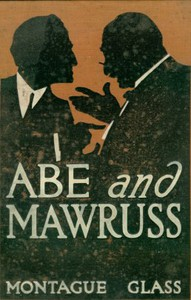 Abe and Mawruss: Being Further Adventures of Potash and Perlmutter