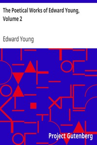 Cover of The Poetical Works of Edward Young, Volume 2