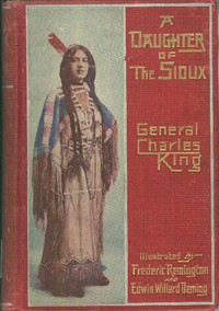Cover of A Daughter of the Sioux: A Tale of the Indian frontier