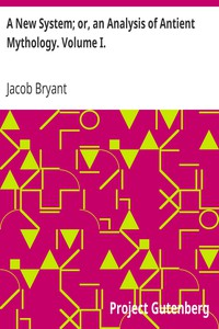 Cover of A New System; or, an Analysis of Antient Mythology. Volume I.