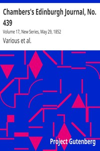 Cover of Chambers's Edinburgh Journal, No. 439Volume 17, New Series, May 29, 1852