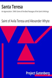 Cover of Santa Teresa: An Appreciation With Some of the Best Passages of the Saint's Writings