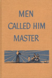 Cover of Men Called Him Master