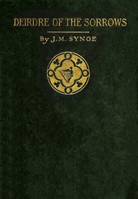 Cover of Deirdre of the Sorrows