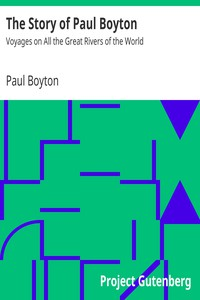 Cover of The Story of Paul Boyton: Voyages on All the Great Rivers of the World