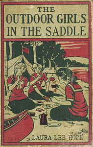 Cover of The Outdoor Girls in the Saddle; Or, The Girl Miner of Gold Run
