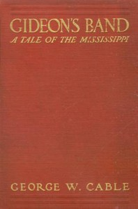 Cover of Gideon's Band: A Tale of the Mississippi