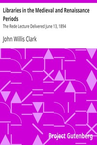 Cover of Libraries in the Medieval and Renaissance PeriodsThe Rede Lecture Delivered June 13, 1894