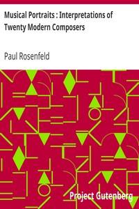 Cover of Musical Portraits : Interpretations of Twenty Modern Composers