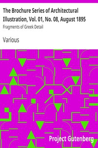 Cover of The Brochure Series of Architectural Illustration, Vol. 01, No. 08, August 1895 Fragments of Greek Detail