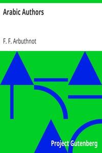 Arabic AuthorsA Manual of Arabian History and Literature