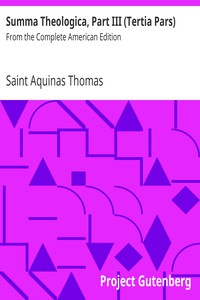 Cover of Summa Theologica, Part III (Tertia Pars)From the Complete American Edition